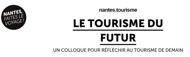 Colloque Tourisme du Futur à Nantes