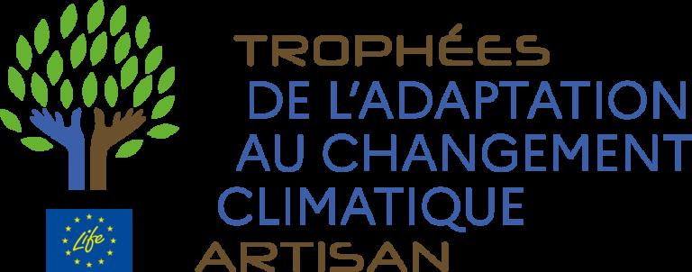 Trophées life artisan adaptation au changement climatique
